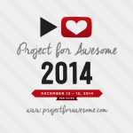 Project for Awesome 2014: Let's do something good!